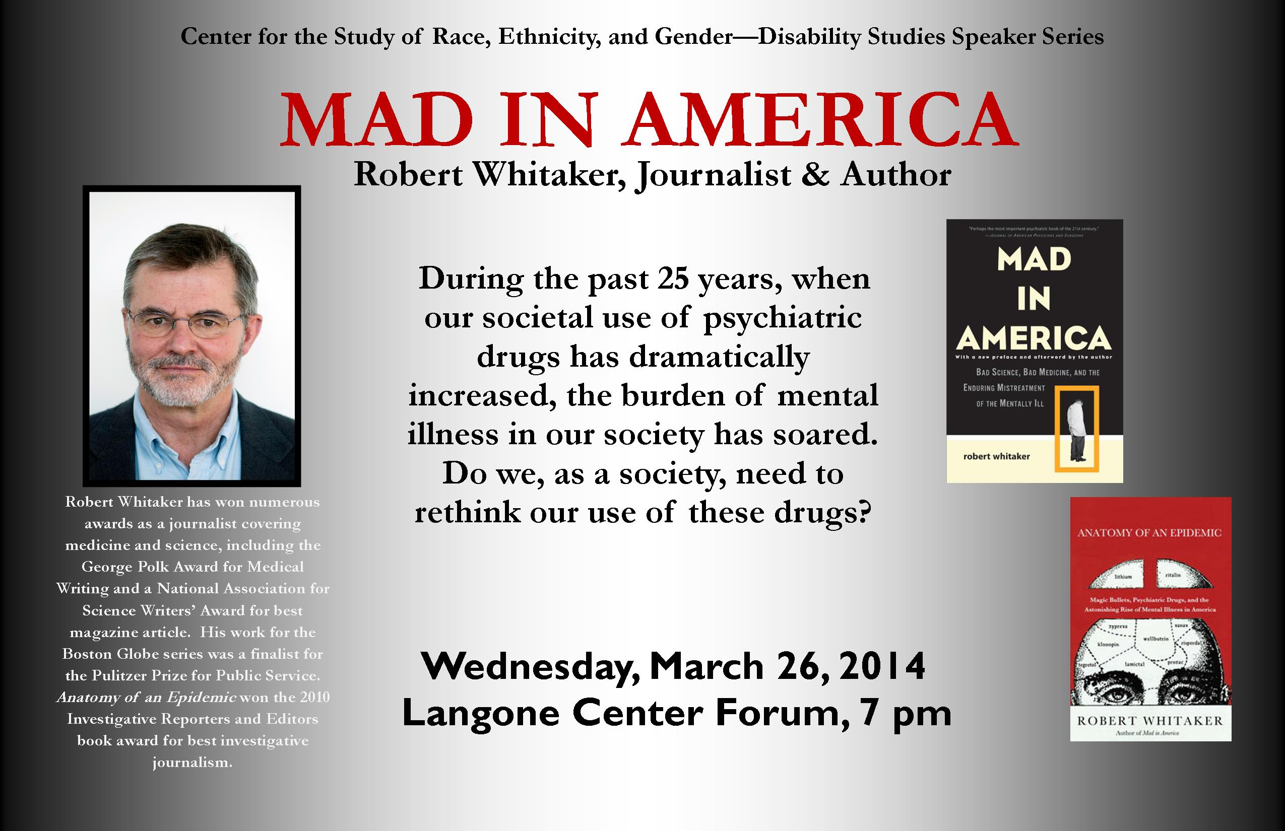 "Robert Whitaker: ""Mad in America"" – March 26, 2014 « Center for the ..."